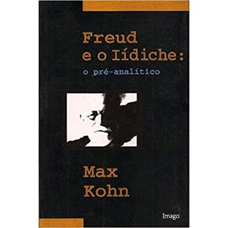 Freud e o Iídiche: o pré-analítico