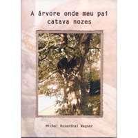 Udatchi - A árvore onde meu pai catava nozes