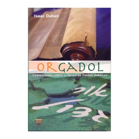 Or Gadol