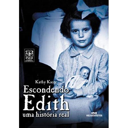 Escondendo Edith - uma história real