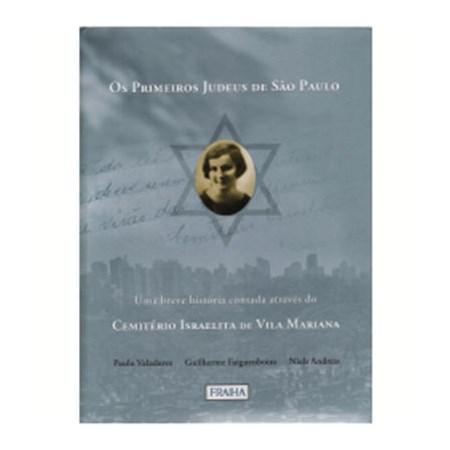Os Primeiros Judeus de São Paulo