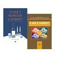 O que é Cashrut? e O que é respeitar o Shabat?