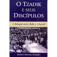 O Tzadik e seus Discípulos