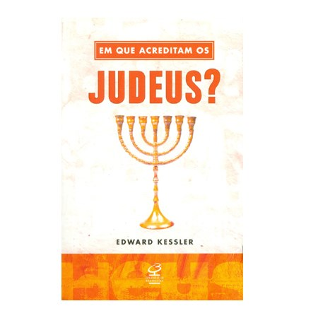 Em que acreditam os Judeus?
