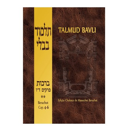 Talmud Bavli - Berachot (capítulos 4-6)