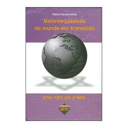 Valores Judaicos no Mundo em Transição
