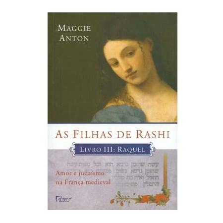 As Filhas de Rashi - Livro III - Raquel