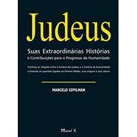 Judeus - Suas Extraordinárias Histórias