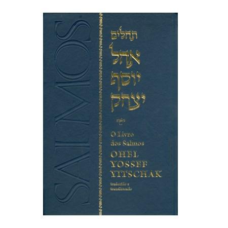 O Livro dos Salmos Ohel Yossef Yitschak