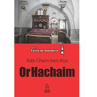 Or Hachaim (Rabi Chaim Ben Atar)