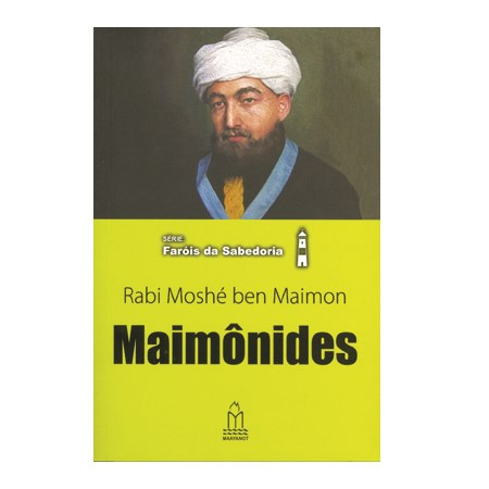 Maimônides (Rabi Moshé ben Maimon)