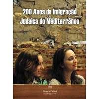 200 Anos de Imigração Judaica do Mediterrâneo