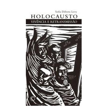 Holocausto: Vivência e Retransmissão