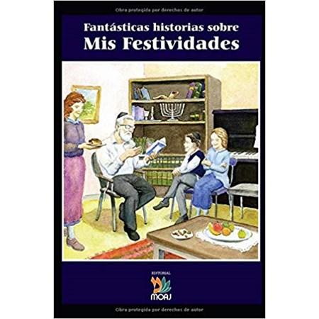 Fantásticas Historias Sobre Mis Festividades  (em espanhol)