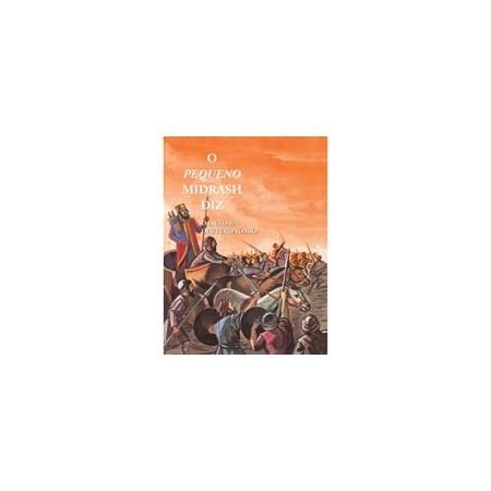 O Pequeno Midrash Diz (5) - Deuteronômio - capa dura
