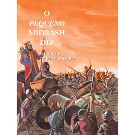 O Pequeno Midrash Diz (5) - Deuteronômio  (capa dura)