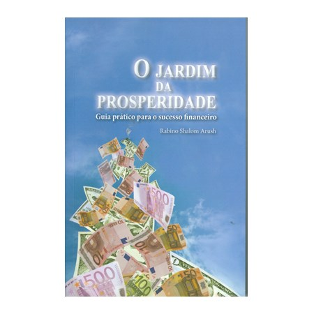 O Jardim da Prosperidade