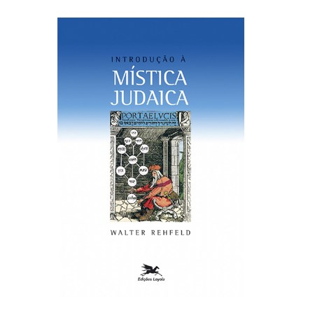 Introdução à Mistica Judaica