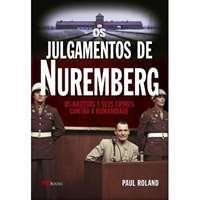 Os Julgamentos de Nuremberg
