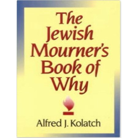 The Jewish Mourner's Book of Why