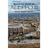 Memórias Vivas de Aleppo III