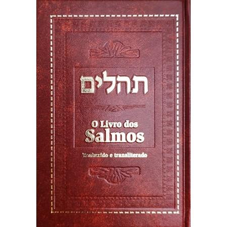 O Livro dos Salmos - Com Tradução e Transliteração Linear