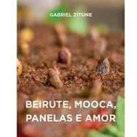 Beirute, Mooca, panelas e amor