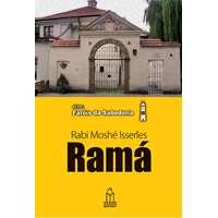 Ramá ( Rabi Moshé Isserles)