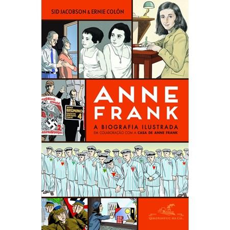 Anne Frank - A biografia ilustrada