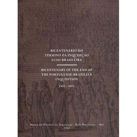 Bicentenário do Término da Inquisição Luso-Brasileira