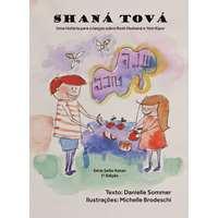 Shaná Tová - Uma história para crianças sobre Rosh Hashaná e Yom Kipur