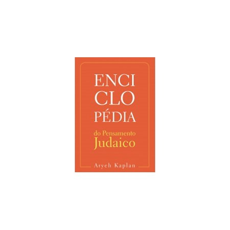 Enciclopédia do Pensamento Judaico - Vol 1