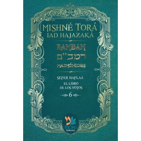 Sefer Haflaá - Mishnê Torá 6 (em espanhol)