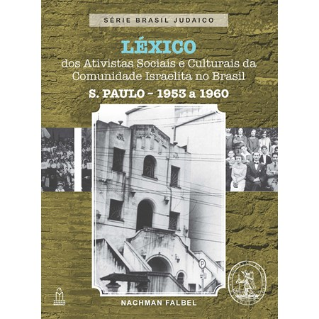 Léxico dos Ativistas Sociais e Culturais da Comunidade Israelita no Brasil
