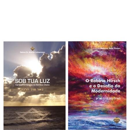 Par Ortodoxia e Modernidade  (Rab. Hirsch e o Desafio da Modernidade e Sob Tua Luz)