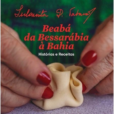 Beabá da Bessarábia à Bahia