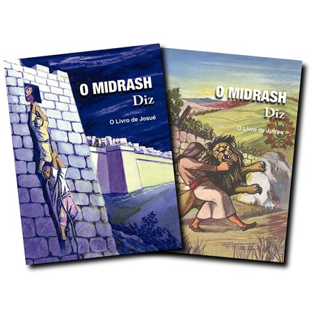 O Midrash diz - Josué e Juízes