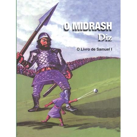 O Midrashi diz - O Livro de Samuel I