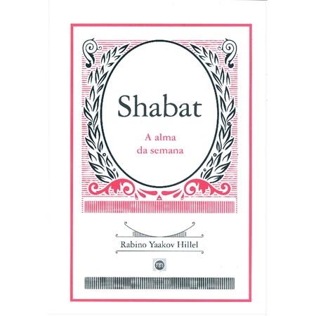 Shabat - A alma da semana