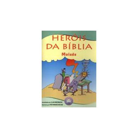 Heróis da Bíblia: Moisés