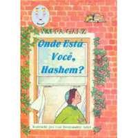 Onde esta você, Hashem?