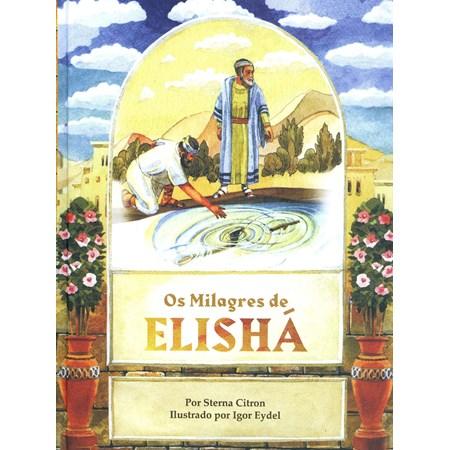 Os milagres de Elishá