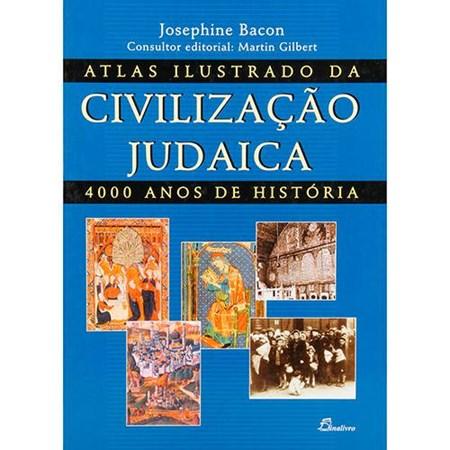 Atlas Ilustrado da Civilização Judaica