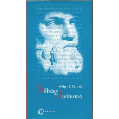 Nas Sendas do Judaísmo
