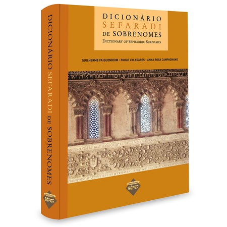 Dicionário Sefaradi de Sobrenomes - Dictionary of Sephardic Surnames