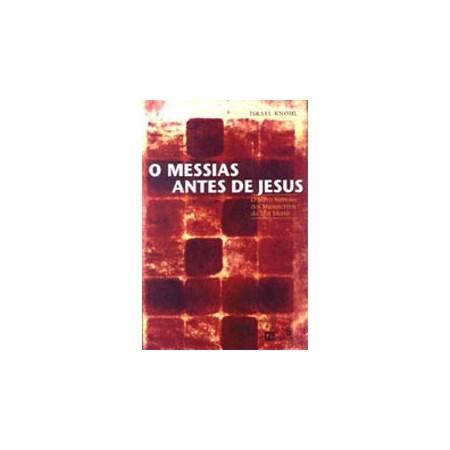 O Messias antes de Jesus