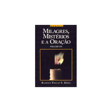 Milagres, Mistérios e Oração (1)