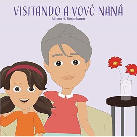 Visitando a vovó Naná