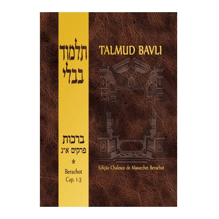 Talmud Bavli - Berachot (capítulos 1-3)