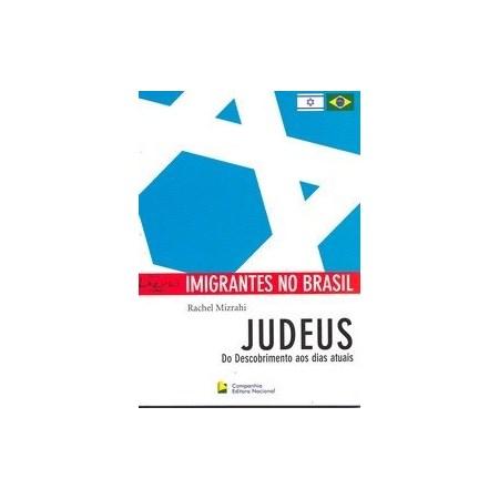 Judeus: do Descobrimento aos Dias Atuais